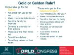 gold or golden rule