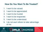 how do you want to be treated