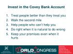 invest in the covey bank account