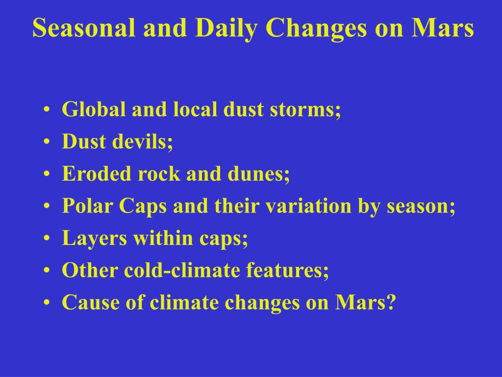 seasonal and daily changes on mars l.