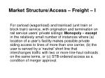 market structure access freight i