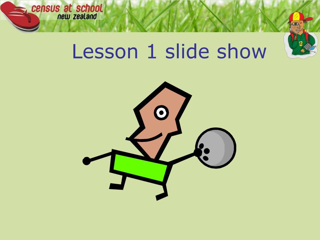 lesson 1 slide show l.