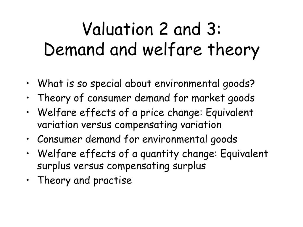 valuation 2 and 3 demand and welfare theory l.