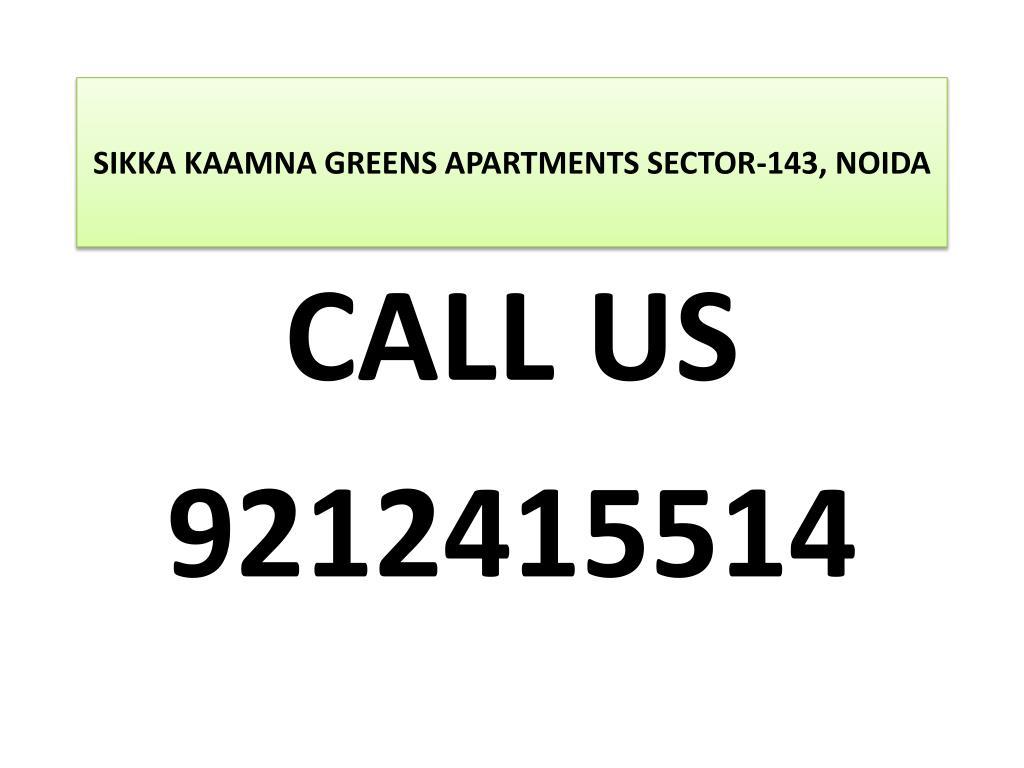 sikka kaamna greens apartments sector 143 noida l.