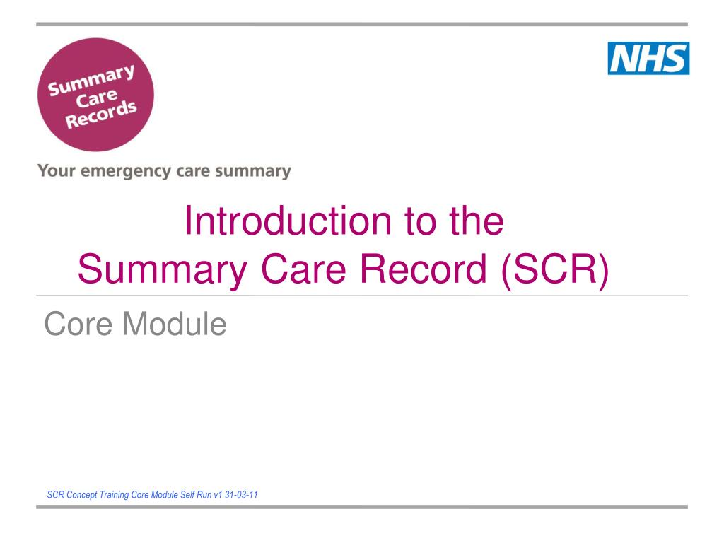 introduction to the summary care record scr l.