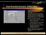 goal oriented scenario define goal