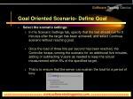 goal oriented scenario define goal36