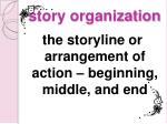 story organization