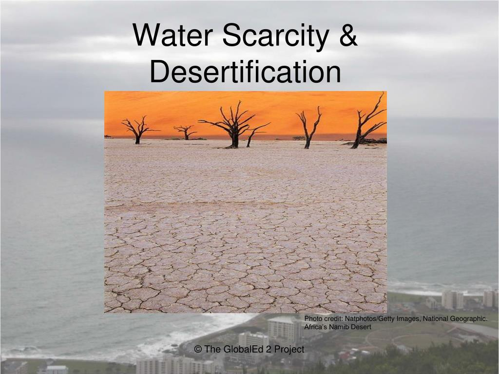 water scarcity desertification l.