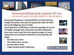 oceanload shipping logistics p ltd international freight forwarding nvocc and steamer agency