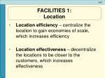 facilities 1 location