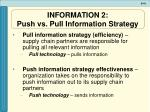 information 2 push vs pull information strategy