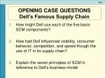 opening case questions dell s famous supply chain