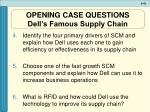 opening case questions dell s famous supply chain46