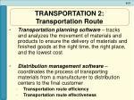 transportation 2 transportation route