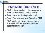 rma scrap tire activities