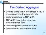 tire derived aggregate