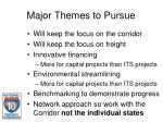 major themes to pursue