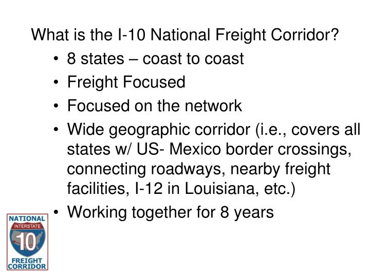 What is the i 10 national freight corridor