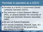 fermilab is operated as a goco
