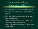 conservation of energy momentum and mass