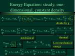 energy equation steady one dimensional constant density34
