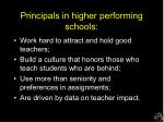 principals in higher performing schools