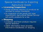 special certificate for exporting agricultural goods