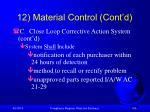 12 material control cont d108