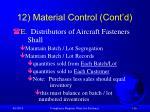 12 material control cont d110