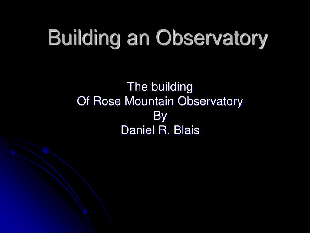 building an observatory l.