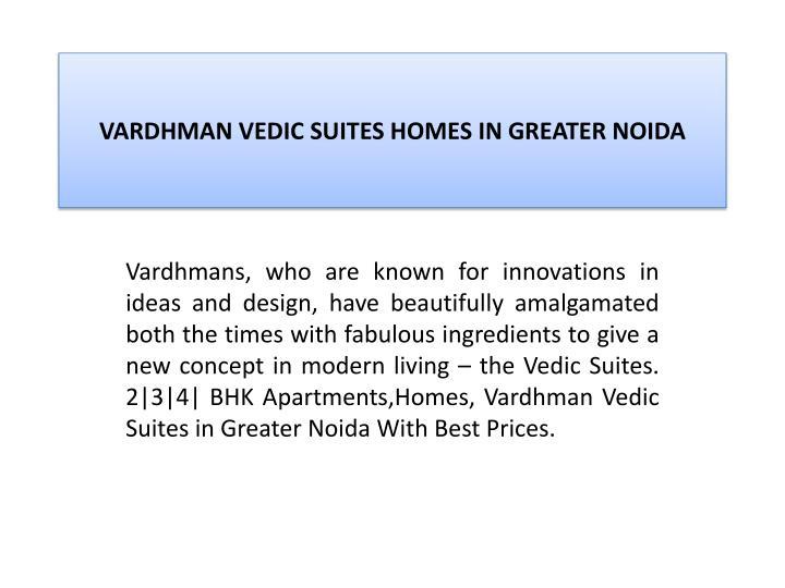Vardhman vedic suites homes in greater noida2
