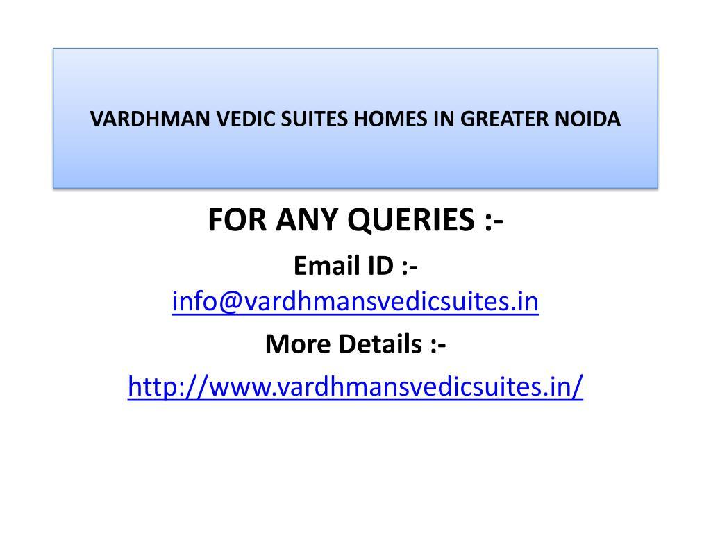 VARDHMAN VEDIC SUITES HOMES IN GREATER NOIDA