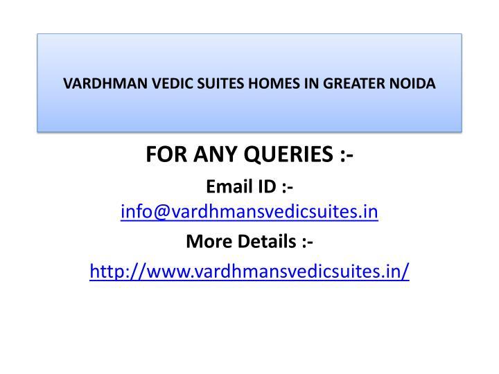 Vardhman vedic suites homes in greater noida3