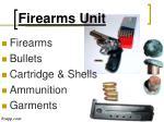 firearms unit