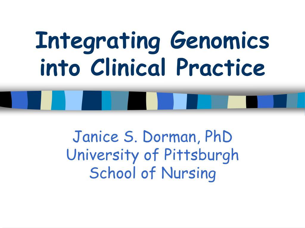 integrating genomics into clinical practice l.