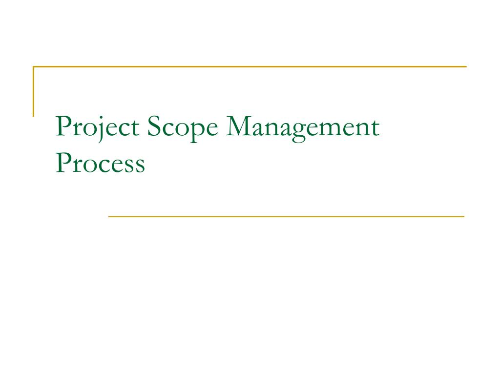 project scope management process l.