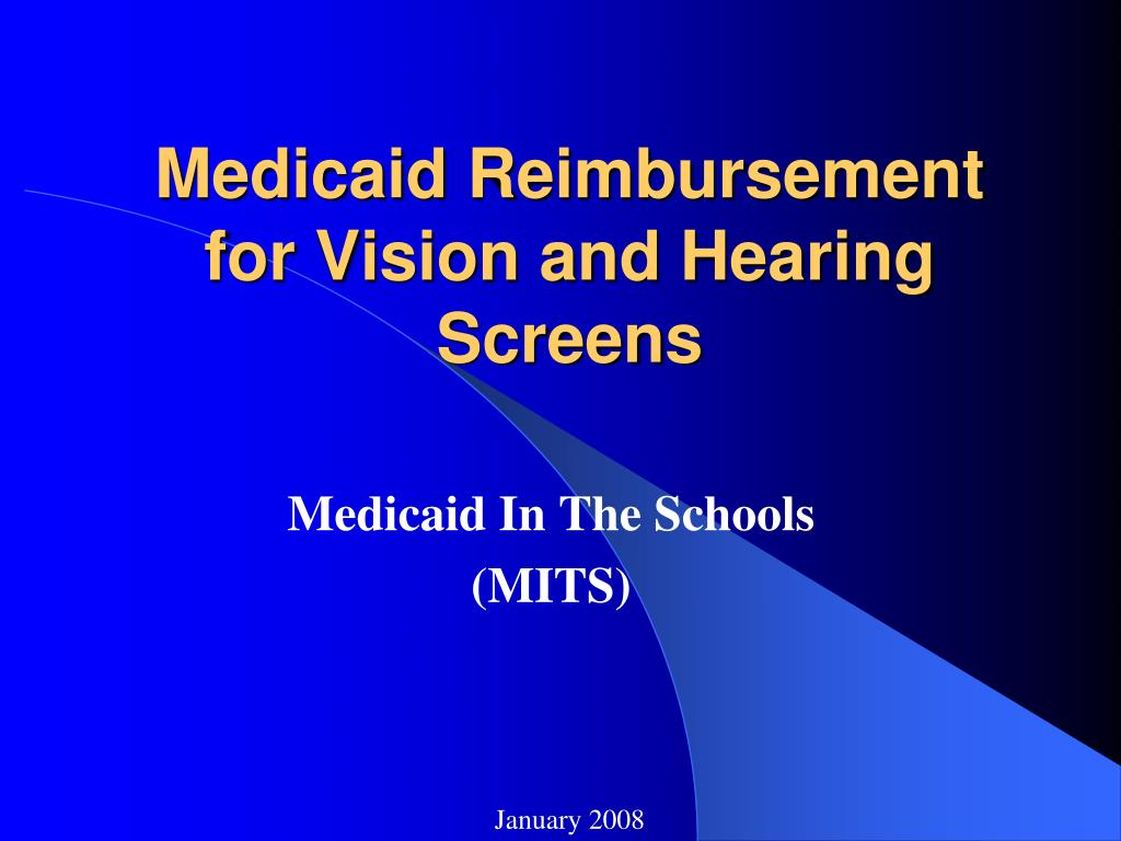 medicaid reimbursement for vision and hearing screens l.