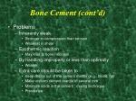 bone cement cont d