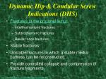 dynamic hip condular screw indications dhs