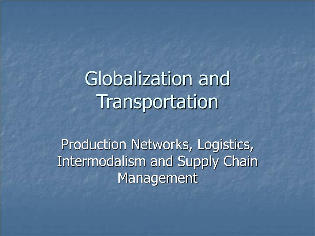 globalization and transportation l.