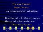 the way forward shipper consignee
