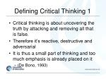 defining critical thinking 1