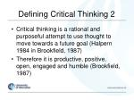 defining critical thinking 2