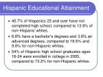 hispanic educational attainment