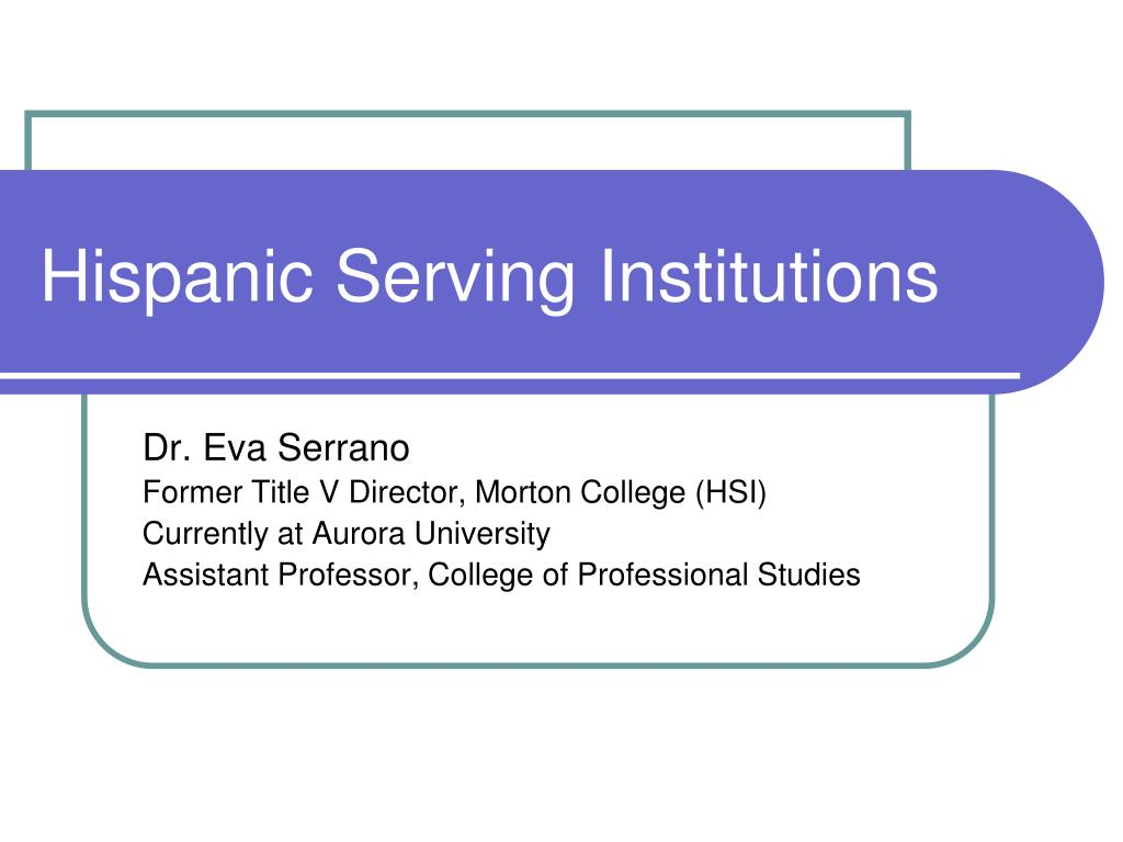hispanic serving institutions l.