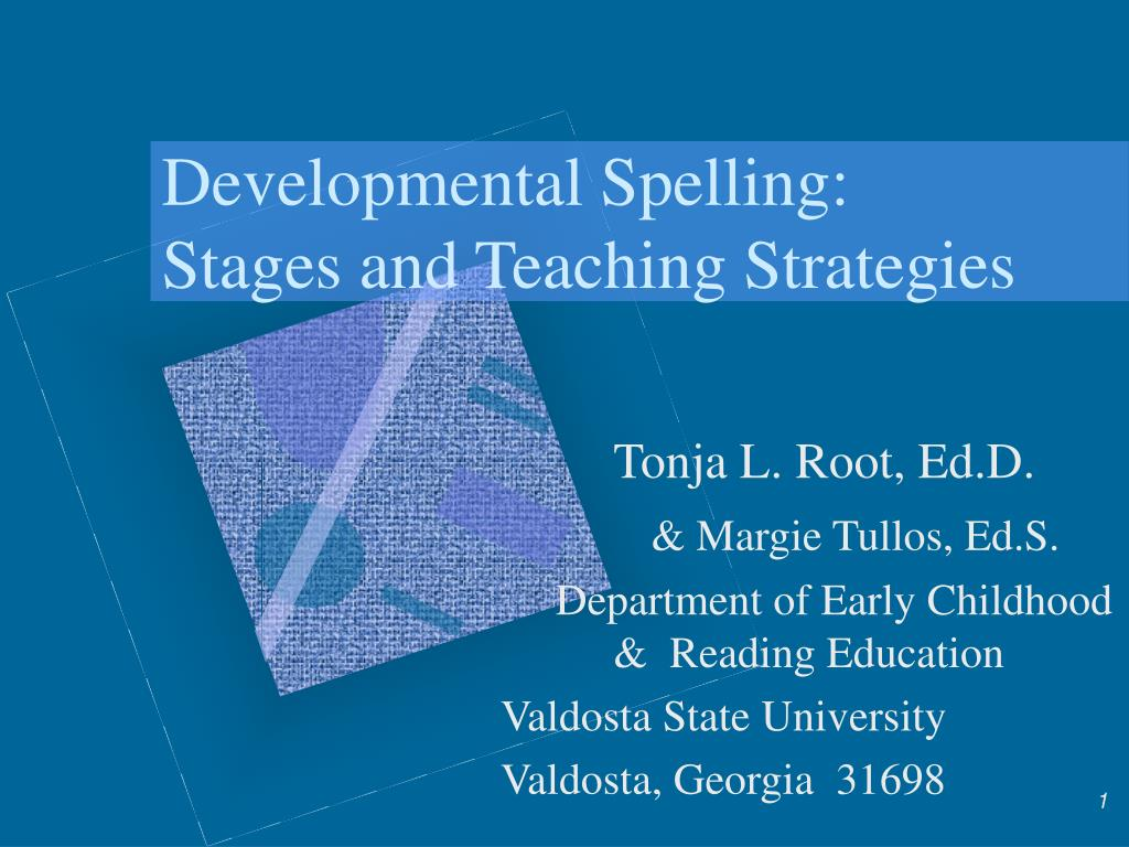 developmental spelling stages and teaching strategies l.