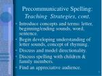 precommunicative spelling teaching strategies cont