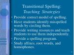 transitional spelling teaching strategies