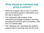 when should an individual stop going to school